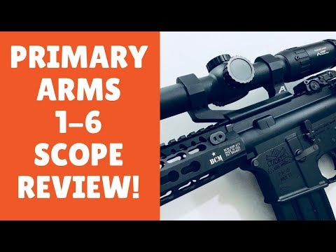 The Affordable Primary Arms 1-6x AR 15 Scope