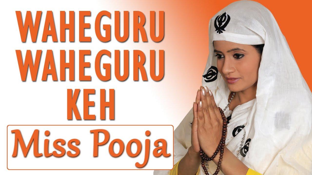 Miss Pooja - Waheguru Waheguru Keh - Proud On Sikh - YouTube