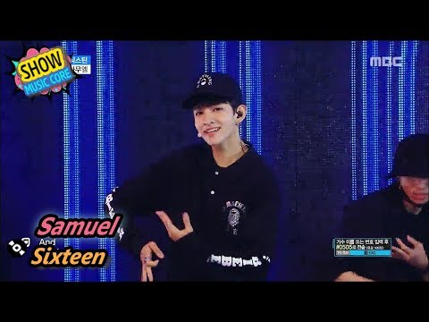 [HOT] Samuel - Sixteen, 사무엘 - 식스틴 Show Music core 20170805