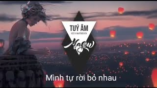 Túy Âm (Lời bài hát) - Xesi x Masew x Nhatnguyen
