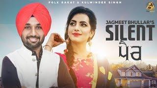 Silent Pair – Jagmeet Bhullar