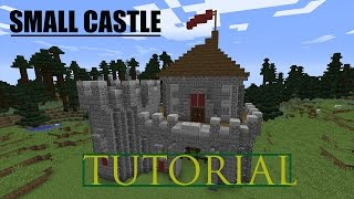 Minecraft How To Build A Small Castle Tutorial