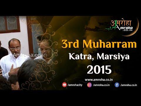 Amroha Marsiya-3rd muharram 2015-katra-amroha