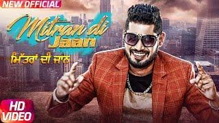 Mitran Di Jaan – Sony G