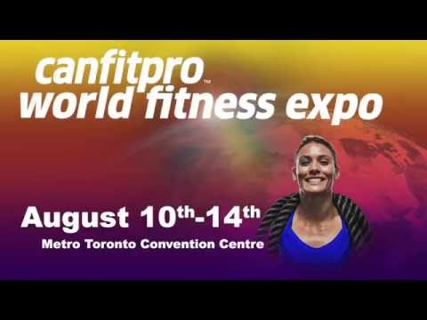 Video: The canfitpro world fitness expo returns to Toronto on August 10-14, 2016 with the most cutting-edge fitness education and the biggest expo hall in Canada.