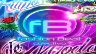 "Fashion Beat Vol. 13 ""Ritmos De Moda"" - Mix By DJ JonerMx 2013"