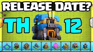 TOWN HALL 12 RELEASE DATE HINT? Clash of Clans UPDATE Questions ANSWERED