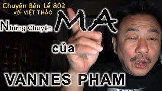 MC VIỆT THẢO- CBL(802)-NHỮNG CHUYỆN MA  của VANNES PHAM- February 14, 2019