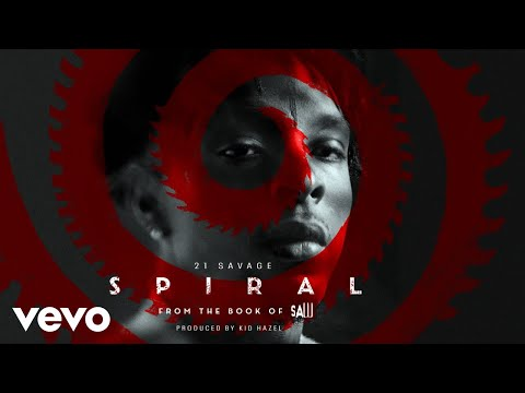 21 Savage - Spiral (Official Audio)
