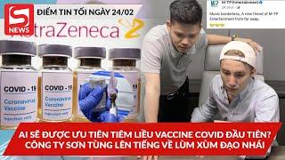 """Phía Sơn Tùng lên tiếng về vụ """"đạo nhạc""""; Ai được ưu tiên tiêm vaccine Covid trong liều đầu tiên?"""