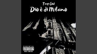 Dio è di Milano