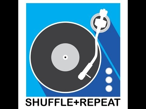 Shuffle and Repeat Episode 001 - Walk On The Wild Side