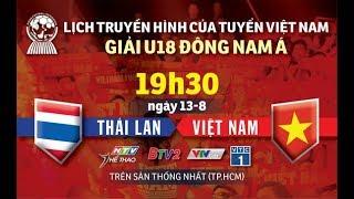 trực tiếp U18 Việt Nam gặp Thái Lan Giải U18 Đông Nam Á 2019