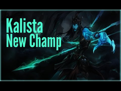 Kalista Gameplay AD Carry - League of Legends New Champion - (Kalista Guide)