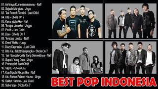 (Best Pop Indonesia Terbaik) Naff, Ungu, Last Child, Sheila On 7 - Lagu Terbaik Sepanjang Masa