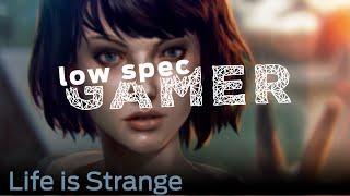 LowSpecGamer: Life is Strange on lowest graphics