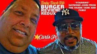 Carl's Jr.® Baby Back Rib Burger Review Ft. The Shark Tank's Daymond John!