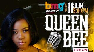 BMG Presents Queen Bee Live [ June 11 2020 ]