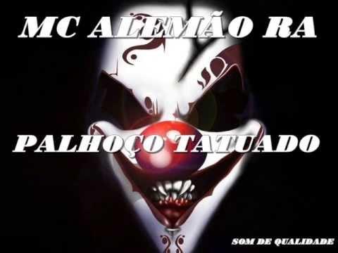 Baixar MC ALEMÃO RA PALHAÇO TATUADO