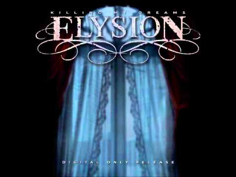Elysion - Killing My Dreams (Acoustic)