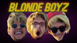 Blonde Boyz | Cyndago Original Music Video