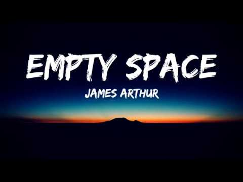 James Arthur - Empty Space (Lyrics Video)
