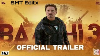 Baaghi 3 | Official Trailer | Tony | Peter | Ironman Tribute | New Movie Trailer | Fox Star Hindi