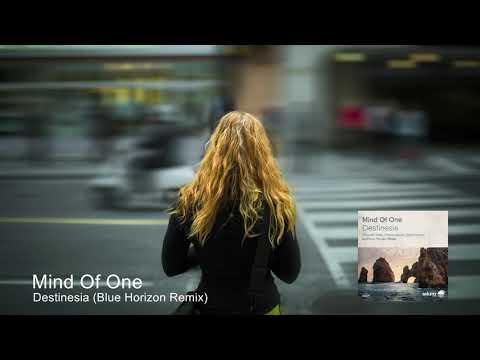 Mind Of One - Destinesia (Blue Horizon Remix) [Soluna Music]