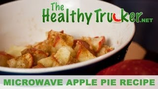 Healthy Apple Pie Recipe for Over the Road for Truck Drivers
