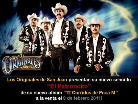Los Originales de San Juan - El Patroncito 2011