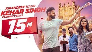 Kehar Singh – Kirandeep Kaur – Parmish Verma