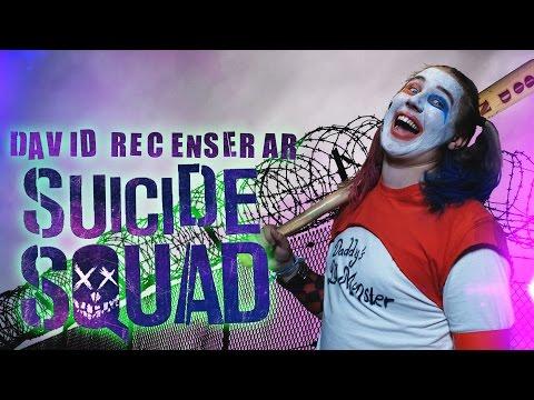 Davids tankar om Suicide Squad