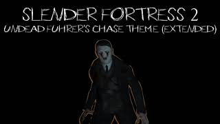 Slender Fortress 2 | Undead Fuhrer's Chase Theme (Extended)