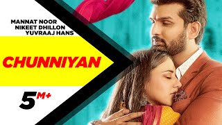 Chunniyan – Mannat Noor – Yaar Anmulle Returns Video HD