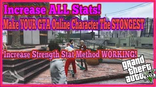 GTA 5 Online Increase ALL Stats! Increase Strength NEW Method!