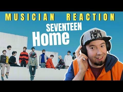 MUSICIAN REACTS | SEVENTEEN -