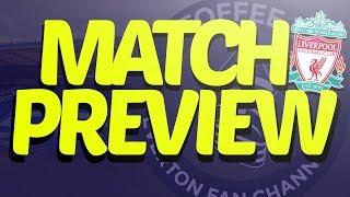 Liverpool V Everton | Merseyside Derby | Match Preview