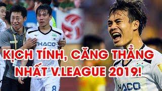 Nam Định - HAGL   Nhìn lại trận đấu căng thẳng và hấp dẫn nhất năm 2019   Highlights   NEXT SPORTS