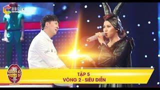 Giọng ải giọng ai | tập 5 vòng 2: Ngô Kiến Huy thẫn thờ vì giọng ca xuất thần của Maleficent