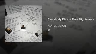 XXXTENTACION - Everybody Dies In Their Nightmares (Official Instrumental)