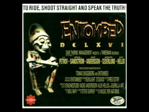 Entombed - To Ride, Shoot Straight, and Speak the Truth (Full Album)