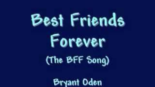 Best Friends Forever: A Best Friends Song