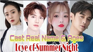 Love of Summer Night 2020 Chinese Drama Cast Real Name & Ages || Aaron Deng, Wang Zi Wei BY ShowTime