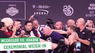 Conor McGregor vs. Khabib Nurmagomedov || Ceremonial Weigh-Ins