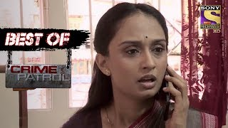 Best Of Crime Patrol - Treachery - Full Episode