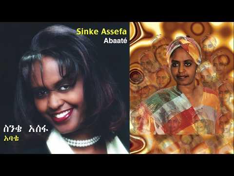 Sinke Assefa - Abaaté