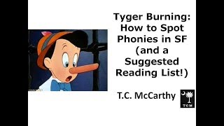 Tyger Burning: How to Spot Phonies in Science Fiction, and Which Authors Should You Be Reading?