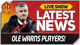 Solskjaer Warns Man Utd Stars! Man Utd News