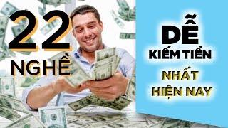 Top 22 Nghề Dễ Kiếm Tiền Nhất Hiện Nay mà Không Ai Chịu Làm?