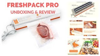 FreshPack Pro Vacuum Sealer - Unboxing & Review